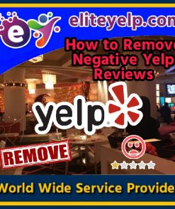 How to remove negative yelp reviews