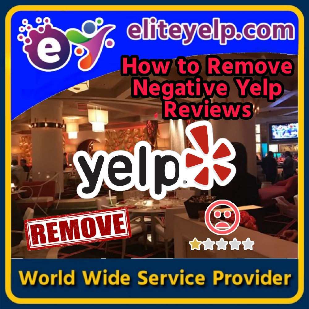 How-To-Remove-Negative-Yelp-Reviews